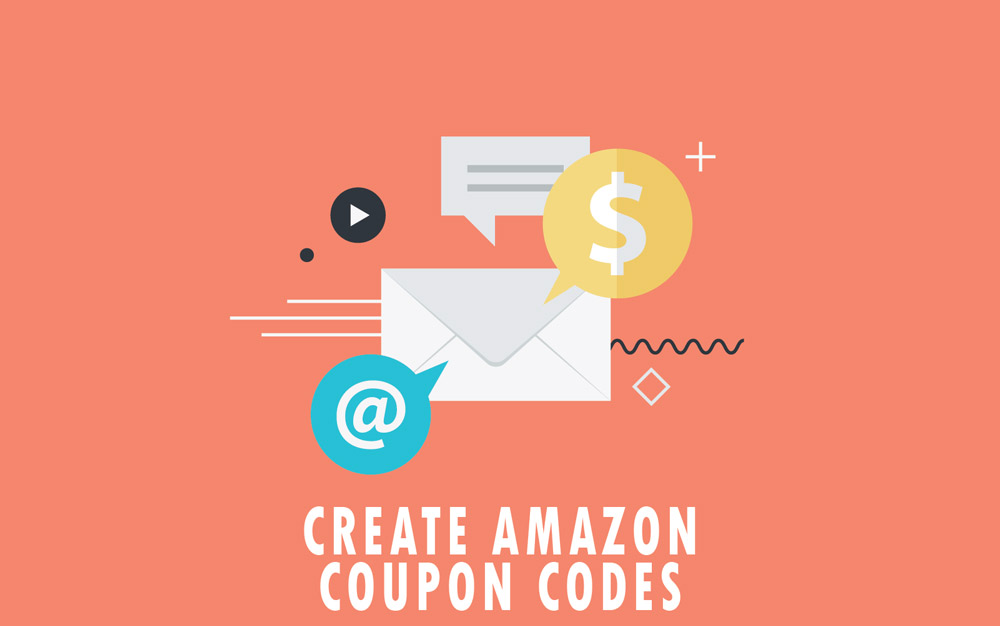 How to Create Amazon Coupon Codes